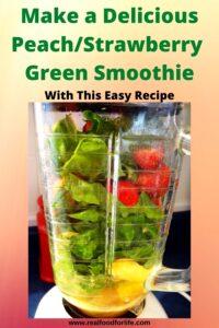 Strawberry Peach Green Smoothie