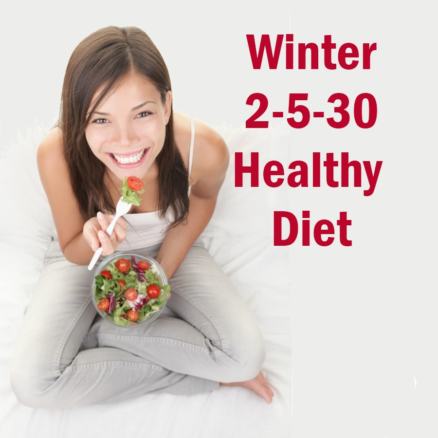 Photo of Winter 2 – 5 – 30 Healthy Diet