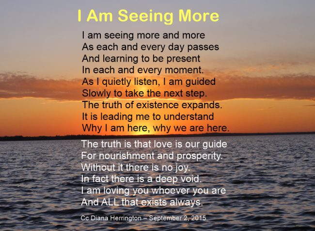 I Am Seeing More –  Poem